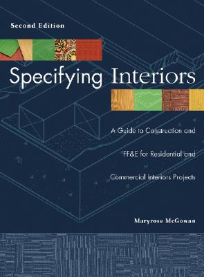 Specifying Interiors By McGowan, Maryrose/ Kruse, Kelsey (ILT)