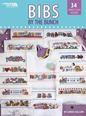 Bibs by the Bunch By Gillum, Linda